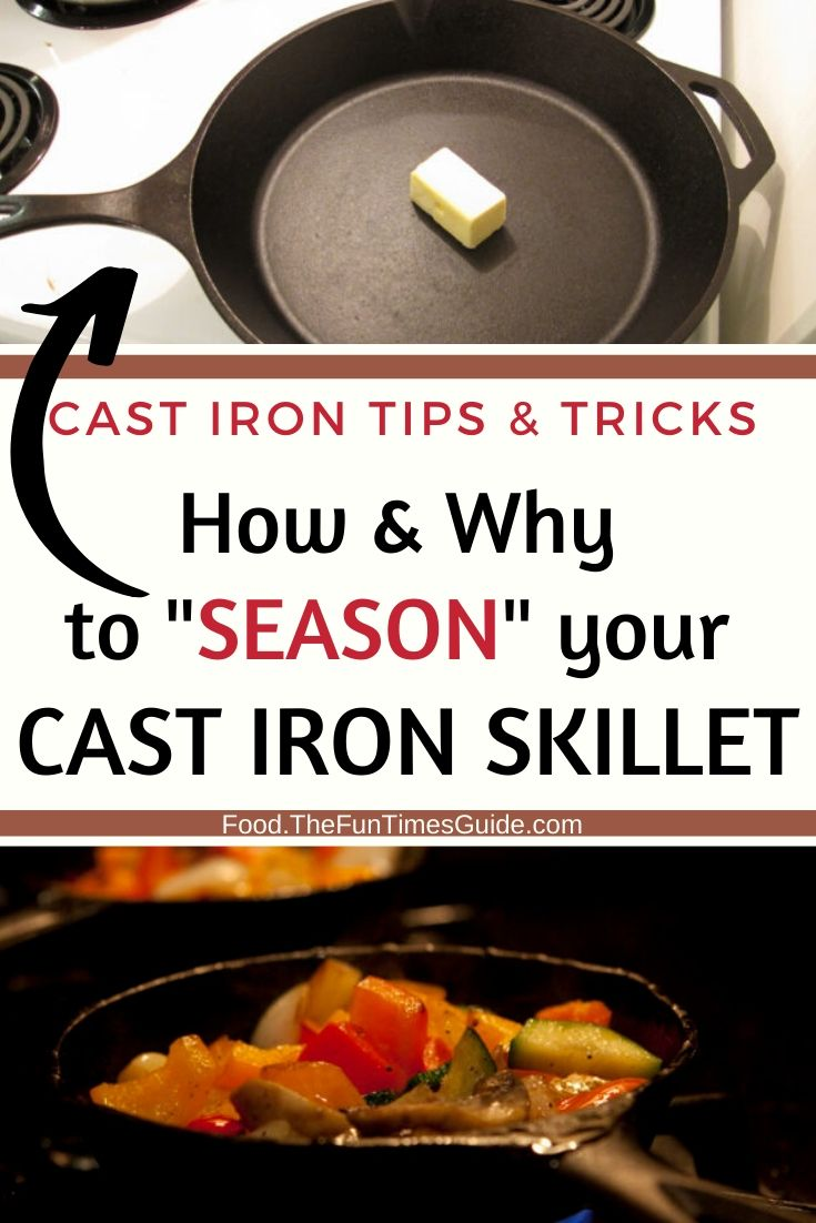 How & Why To Season Your Cast Iron Skillets