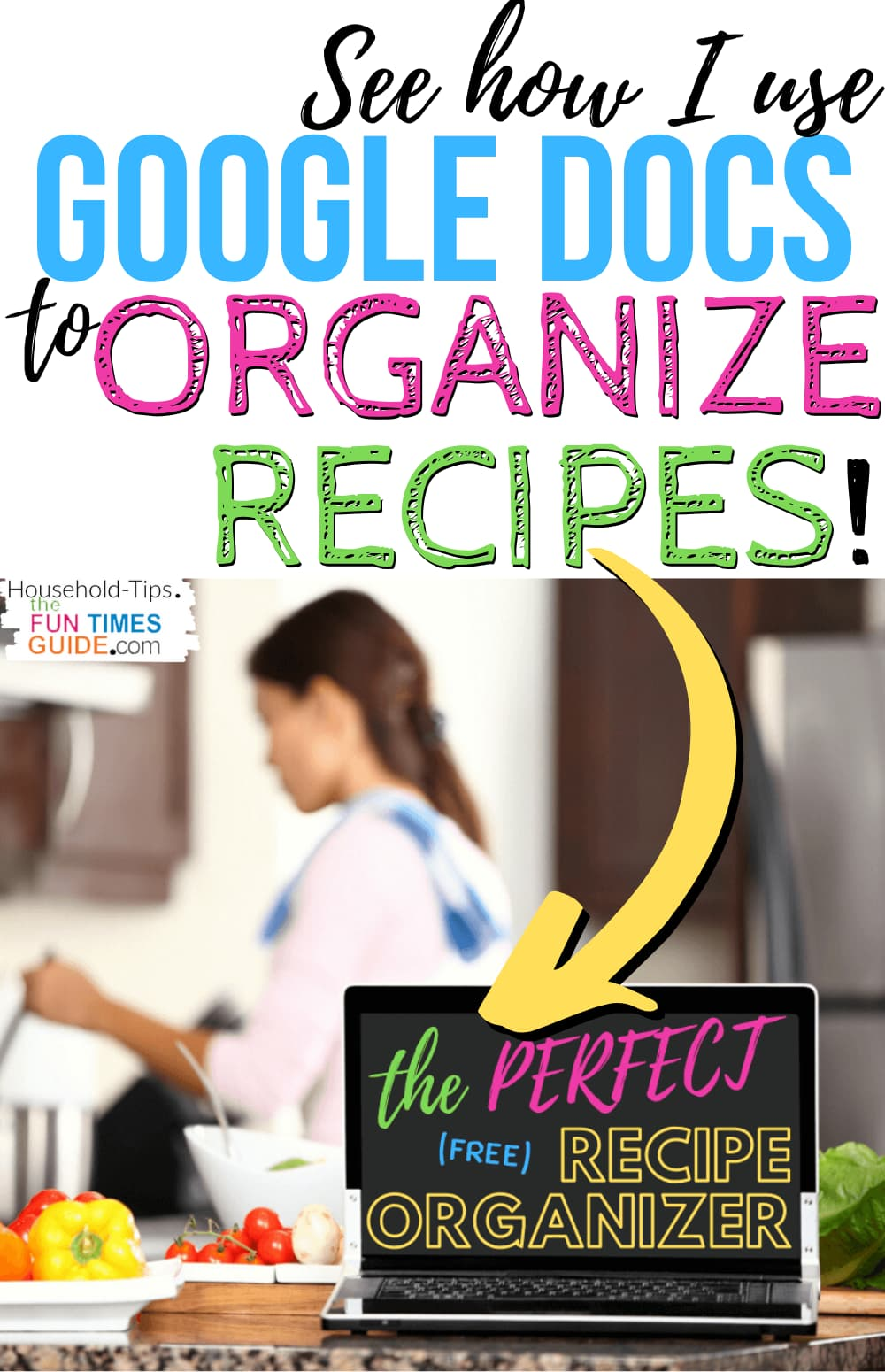 The Perfect Recipe Organizer: Google Docs… It's FREE!