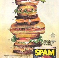 When Was The Last Time You Ate Spam?